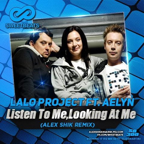 Listen to me, Looking at me Lalo Project feat. Aelyn