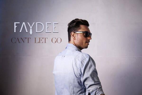 Can't Let Go Faydee