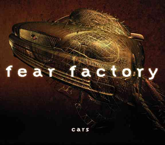 Cars Fear Factory