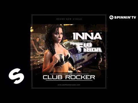 INNA ft. Flo Rida - Club Rocker (by Play & Win)
