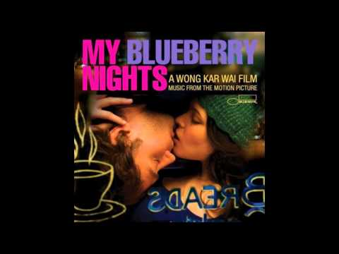 MY BLUEBERRY NIGHTS (OST) - 14 - The Greatest - Cat Power