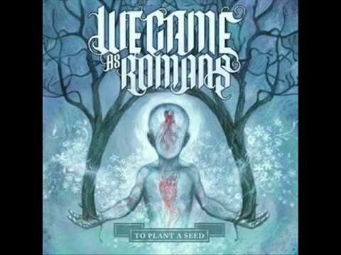 We Came As Romans- Dreams
