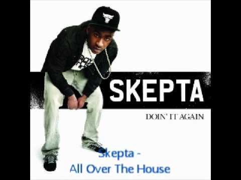 Skepta - all over the house