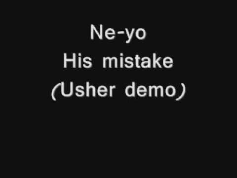 Ne-Yo - His mistake (Usher demo) w/ lyrics