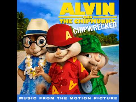 Alvin and the Chipmunks 3 Chipwrecked - Party Rock Anthem