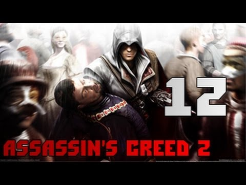 Assasin's Creed 2 серия 12 - Тайны дома