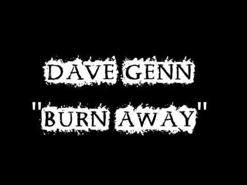 Dave Genn - Burn Away - Lyrics
