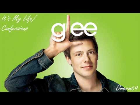 Glee Cast - It's My Life / Confessions (HQ)