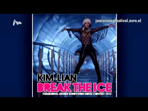 Junior Eurovision Song Contest - Theme Song: Break the Ice - Kim Lian van der Meij - 2012