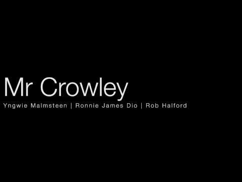 Mr Crowley - Yngwie Malmsteen | Dio | Rob Halfrod