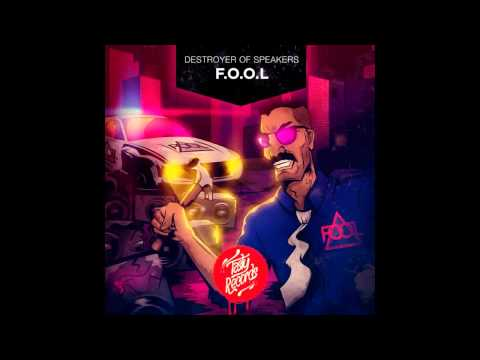 F.O.O.L - Punks (Original Mix)