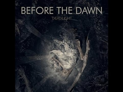 Before the Dawn - Deadlight [Full Album]