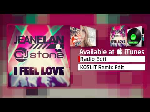 Jean Elan & CJ Stone - I Feel Love (Radio Edit)